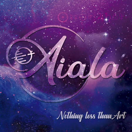 Aiala - Nothing Less Than Art