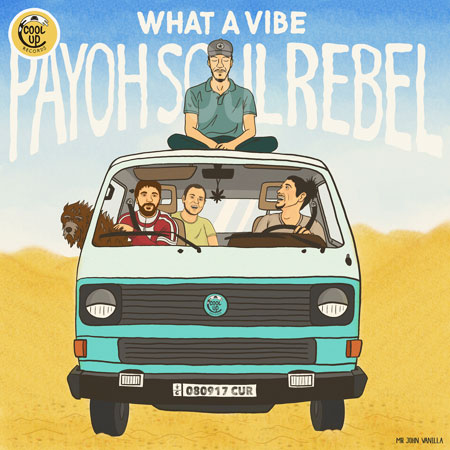 Payoh SoulRebel - What a Vibe