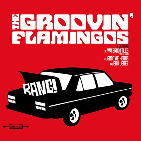 The Groovin' Flamingos - Bang!