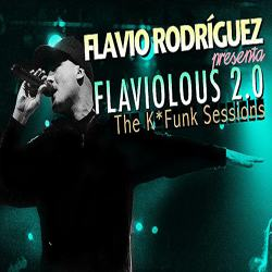 Flaviolous 2.0 - The K*Funk Sessions