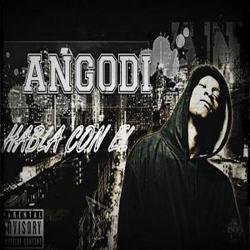 Angodi - Habla con el