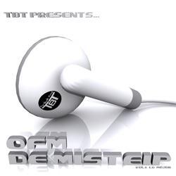 TBT presents... OFM De Misteip Vol.1 Lo Mejor