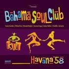 Bahama Soul Club: recurriendo al legado
