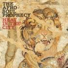 The Afro Soul Prophecy: calidez en plena urbe