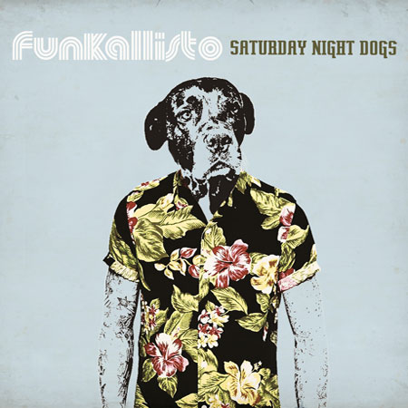 Critica-Funkallisto-SaturdayNightDogs