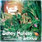 Lexsoul Dancemachine: vacaciones a sol y sombra